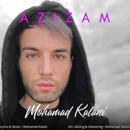 دانلود آهنگ عزیزم از محمد کلانی