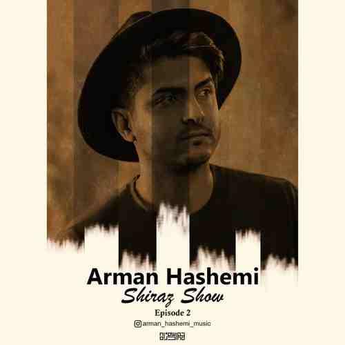 دانلود ریمیکس شیراز شو ۲ از آرمان هاشمی