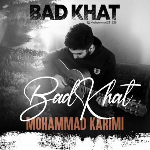 دانلود آهنگ بد خط از محمد کریمی