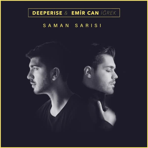 دانلود آهنگ Saman Sarisi از Emir Can Igrek Ft Deeperise