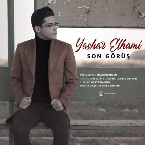 دانلود آهنگ سون گوروش از یاشار الهامی