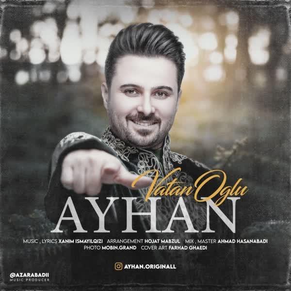 دانلود آهنگ Vatan Oglu از Ayhan