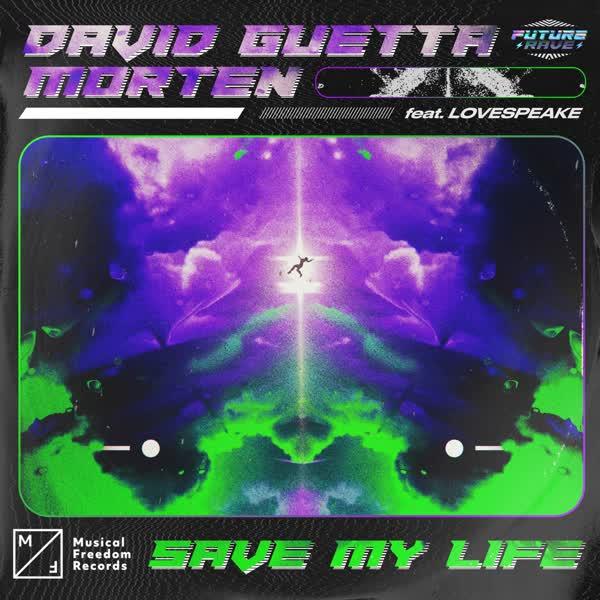 دانلود آهنگ Save My Life از David Guetta