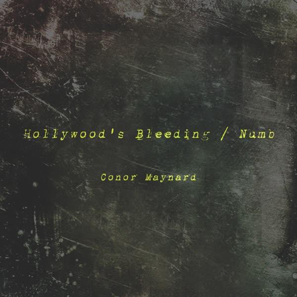 دانلود آهنگ Hollywood's Bleeding – Numb از Conor Maynard